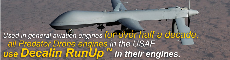 All Predator Drone engines in the USAF use Decalin in their engines